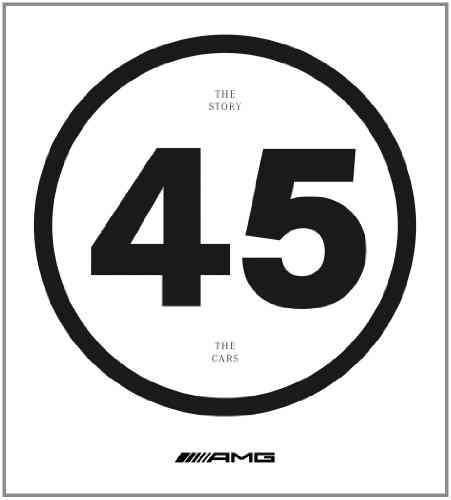 AMG 45 By Becker, Clauspeter/ Bolsinger, Markus/ Clauss, Michael/ Mnhling, Frank/ Schilder, Hans